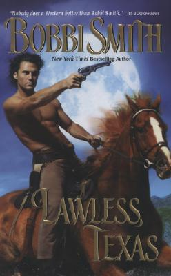 Image for Lawless, Texas (Leisure Historical Romance)
