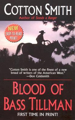 Blood of Bass Tillman, Cotton Smith