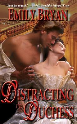 Distracting the Duchess, Bryan, Emily