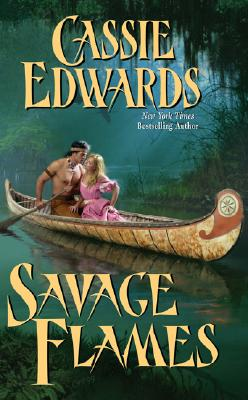 Image for Savage Flames (Leisure Historical Romance)