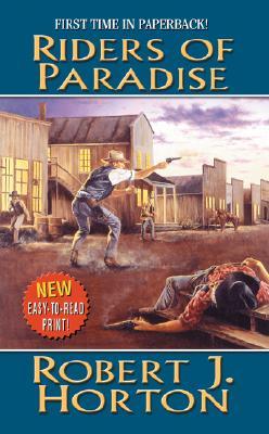 Riders of Paradise, Horton, Robert J.