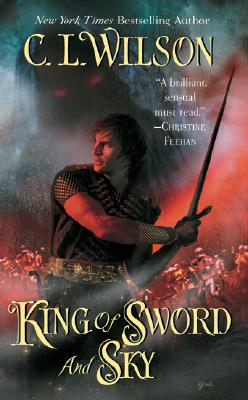 King of Sword and Sky (Tairen Soul), C. L. WILSON