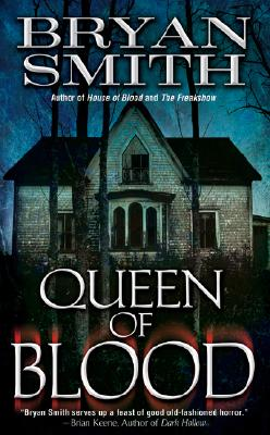 Queen of Blood (Leisure Fiction), Bryan Smith