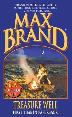 Image for Treasure Well (Max Brand Western)