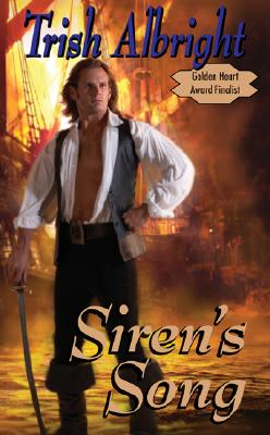 "Siren's Song (Leisure Historical Romance), ""Albright, Trish"""
