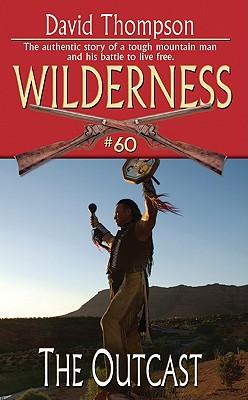 The Outcast (Wilderness), David Thompson
