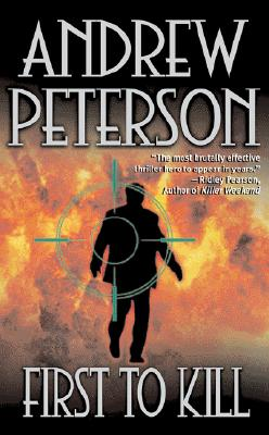 First to Kill (Leisure Fiction), ANDREW PETERSON