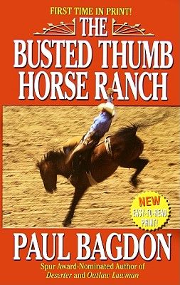 Image for BUSTED THUMB HORSE RANCH, THE