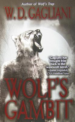 Wolf's Gambit, W. D. GAGLIANI