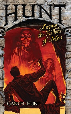 Image for Hunt Among the Killers of Men (Gabriel Hunt Adventures)