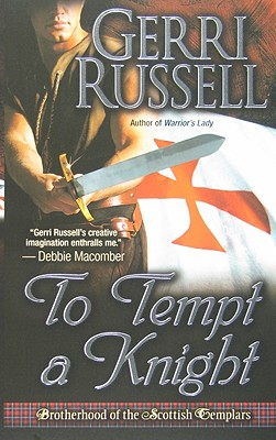 Image for To Tempt a Knight (Brotherhood of the Scottish Templars)