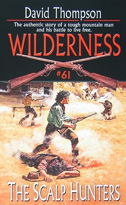 The Scalp Hunters (Wilderness), David Thompson