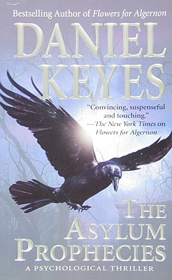 The Asylum Prophecies, DANIEL KEYES
