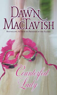 Counterfeit Lady, DAWN MACTAVISH