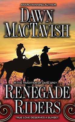 Renegade Riders, Dawn Mactavish
