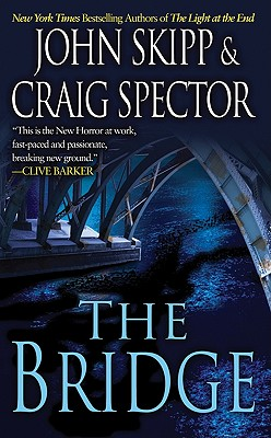 The Bridge, John Skipp, Craig Spector