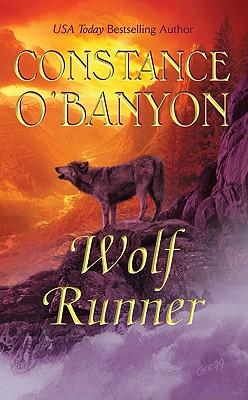 Wolf Runner, Constance O'Banyon