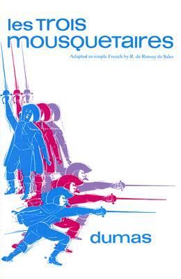 Image for Les Trois Mousquetaires (CLASSIC FRENCH LITERATURE)