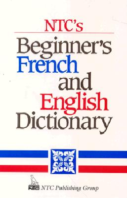 Image for NTC's Beginner's French and English Dictionary
