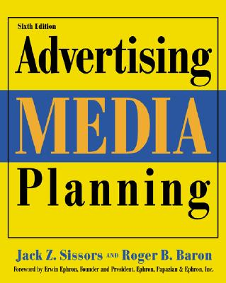 Image for Advertising Media Planning, Sixth Edition