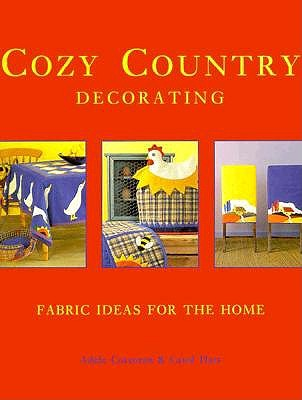 Image for Cozy Country Decorating : Fabric Ideas for the Home