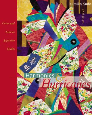 Image for Harmonies & Hurricanes : Color and Line in Japanese Quilts