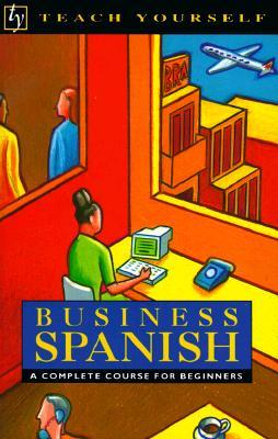 Business Spanish (Teach Yourself), Juan Kattan-Ibarra