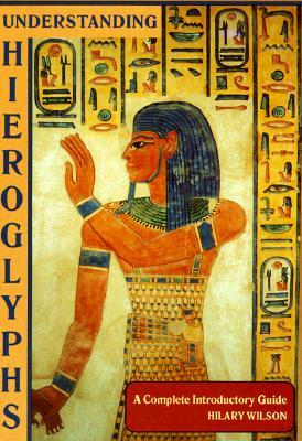 Image for Understanding Hieroglyphs