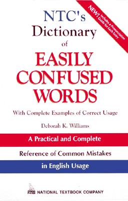 Ntc's Dictionary of Easily Confused Words, Williams, Deborah K.