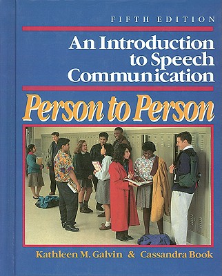 Image for An Introduction to Speech Communication: Person to Person