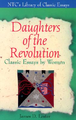 Image for Daughters of the Revolution  Classic Essays by Women
