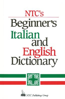 Image for NTC's Beginner's Italian and English Dictionary
