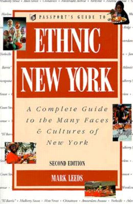 Image for Ethnic New York: A Complete Guide to the Many Faces & Cultures of New York, 2nd Edition (Passport Books)