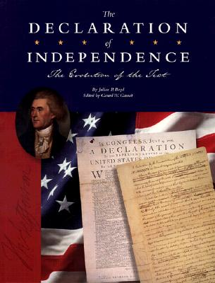 The Declaration of Independence: The Evolution of a Text
