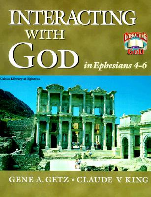 Image for Interacting with God in Ephesians 4-6