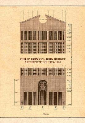 Image for Philip Johnson / John Burgee Architecture 1979-1985