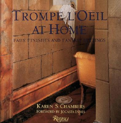 Image for Trompe L'Oeil At Home: Faux Finishes And Fantasy Settings