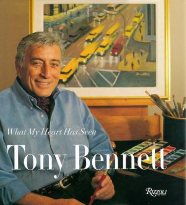 Image for What My Heart Has Seen: Tony Bennett