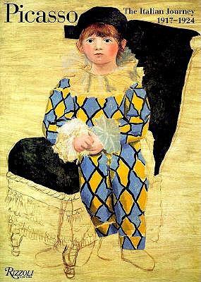Picasso; The Italian Journey 1917-1924, Clair, Jean -Editor