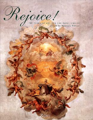 Image for Rejoice! : 700 Years of Art for the Papal Jubilee