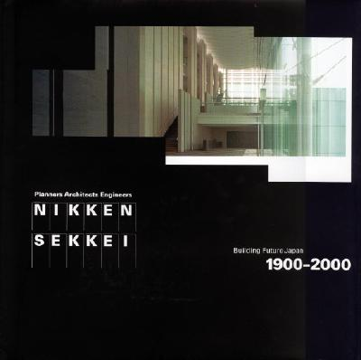 Image for Nikken Sekkei: Building Future Japan, 1900-2000