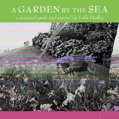 A Garden by the Sea, Hadley, Leila