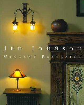 Image for Jed Johnson: Opulent Restraint