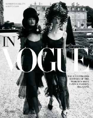 Image for In Vogue: An Illustrated History of the World's Most Famous Fashion Magazine