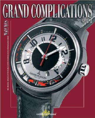 Image for Grand Complications: High Quality Watchmaking - Volume II