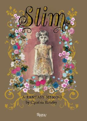 Image for Slim: A Fantasy Memoir by Cynthia Rowley