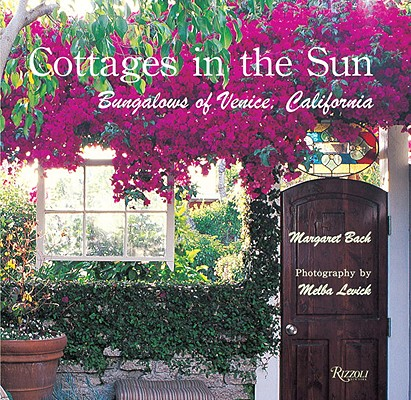 Image for Cottages in the Sun: Bungalows of Venice, California