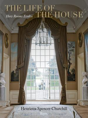 Image for The Life of the House: How Rooms Evolve