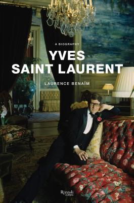 Image for Yves Saint Laurent: A Biography