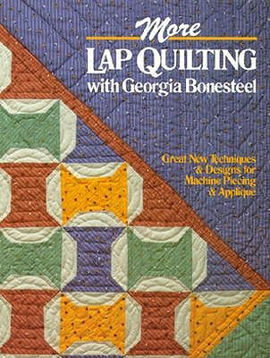 Image for MORE LAP QUILTING WISTH GEORGIA BONESTEE